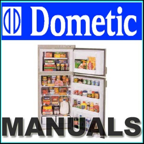 Dometic Refrigerator: Dometic Refrigerator Parts Manual
