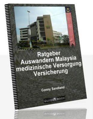 Pay for Ratgeber Auswandern Malaysia - medizinische Versorgung