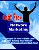 Thumbnail *NEW* DEBT FREE NETWORKING MARKETING ! Private Labels Rights Included.