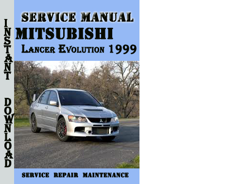 Pay for Mitsubishi Lancer Evolution 1999 Service Repair Manual