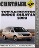 Thumbnail 2003 Chrysler Town&Country Dodge Caravan Voyager Factory Service Repair Manual