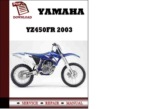 yamaha yz450fr 2003 service repair manual. Black Bedroom Furniture Sets. Home Design Ideas