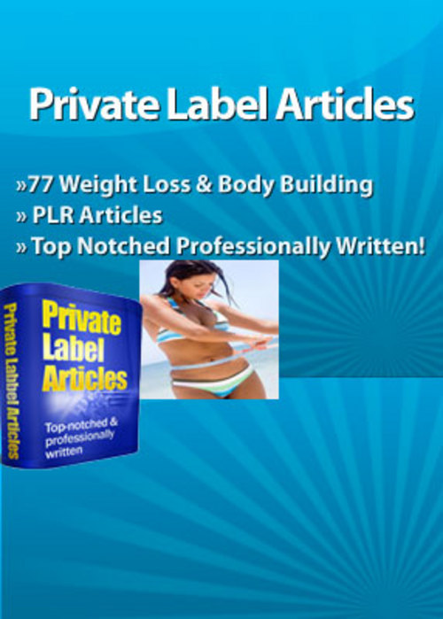 Pay for 77 Weight Loss & Body Building PLR Articles  PLR Articles
