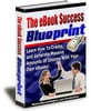 Thumbnail The Ebook Success Blueprint With Resale Rights.