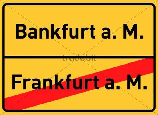Ortsschild, Ortsende, Bankfurt am Main, Symbolbild für die Bankenmetropole Frankfurt am Main, Hessen, Deutschland, Europa